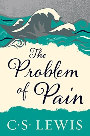 Book cover of The Problem of Pain by C.S. Lewis