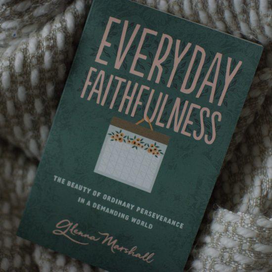 Cover of Everyday Faithfulness by Glenna Marshall